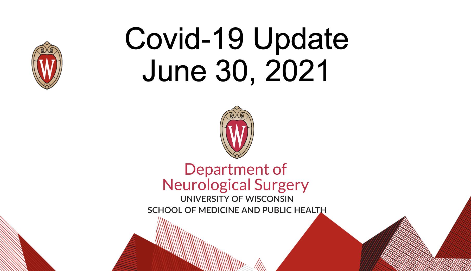 Covid 19 June 30, 2021